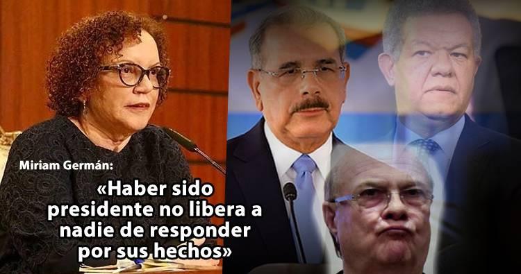 Miriam Germán: «Haber sido presidente no libera a nadie de responder por sus hechos»