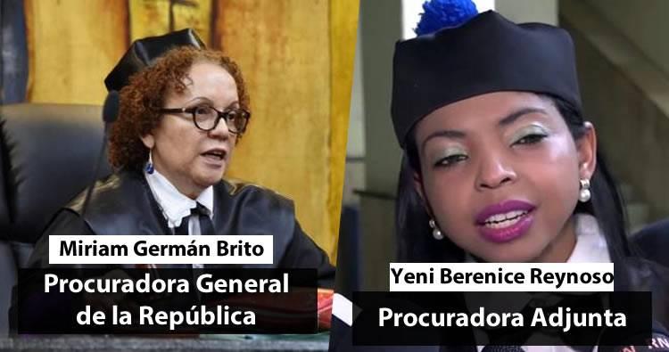 Designan a Miriam Germán como procuradora general y Yeni Berenice como procuradora adjunta
