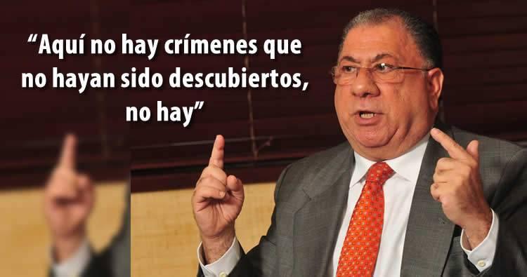"""Monchy Fadul dice: """"Aquí no hay crímenes que no hayan sido descubiertos, no hay"""""""