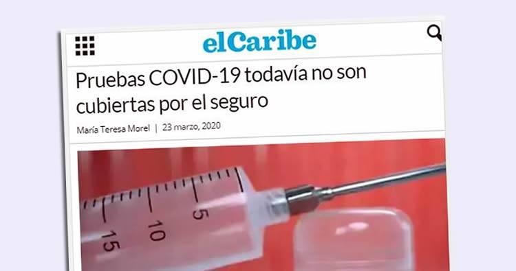 El Caribe: 'Pruebas COVID-19 todavía no son cubiertas por el seguro'