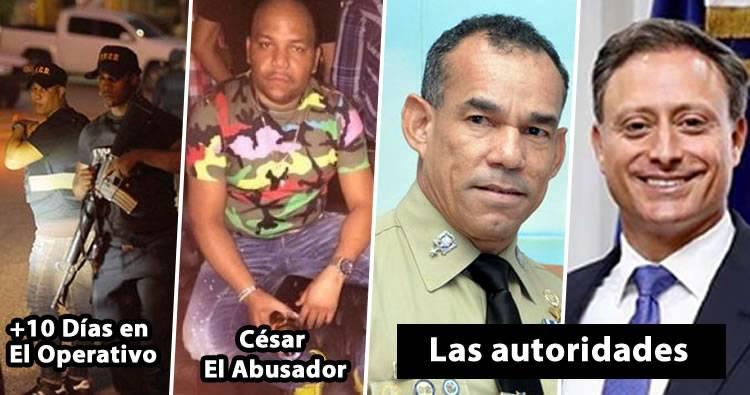 Autoridades tienen 10 días buscando a César 'El Abusador' en el Cibao y no lo encuentran