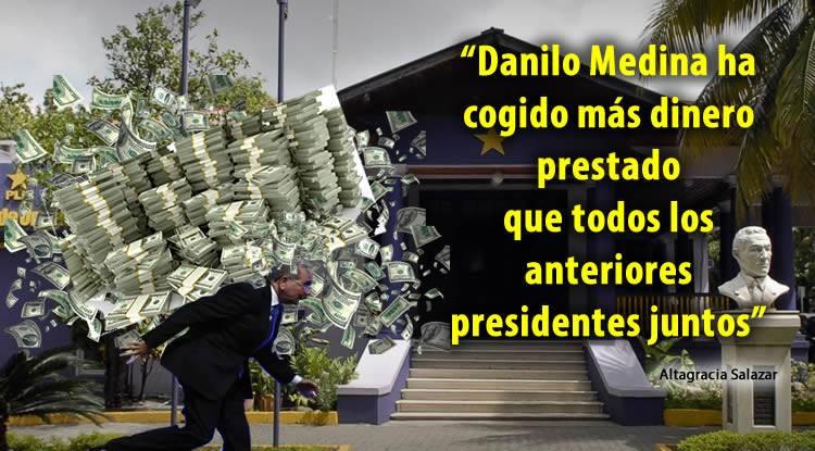 Altagracia Salazar: 'Danilo Medina ha cogido más dinero prestado que todos los anteriores presidentes juntos'