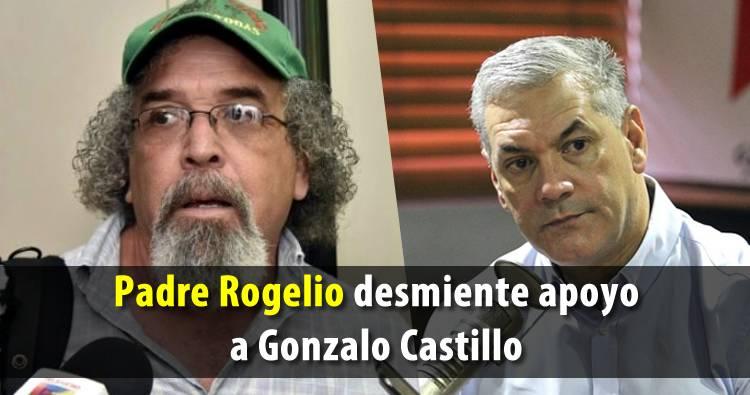 Padre Rogelio Cruz desmiente apoyo a Gonzalo Castillo