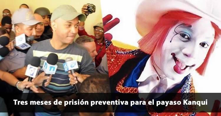 Tres meses de prisión preventiva para el payaso Kanqui