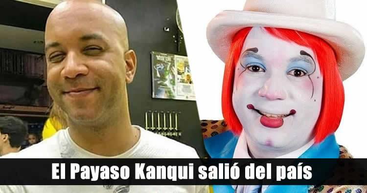 El Payaso Kanqui salió del país; Solicitaran a la INTERPOL su captura
