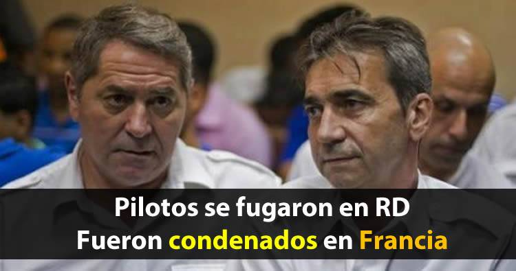 Condenan en Francia a los pilotos franceses que se fugaron de RD en el caso 'Air Cocaine'