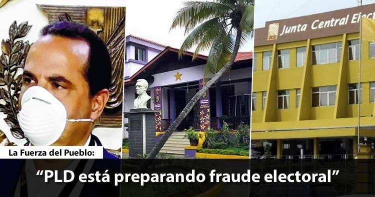 LFP asegura PLD está preparando fraude electoral en complicidad con funcionarios de la JCE