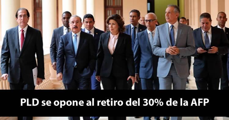 PLD también se opone al retiro del 30% de la AFP