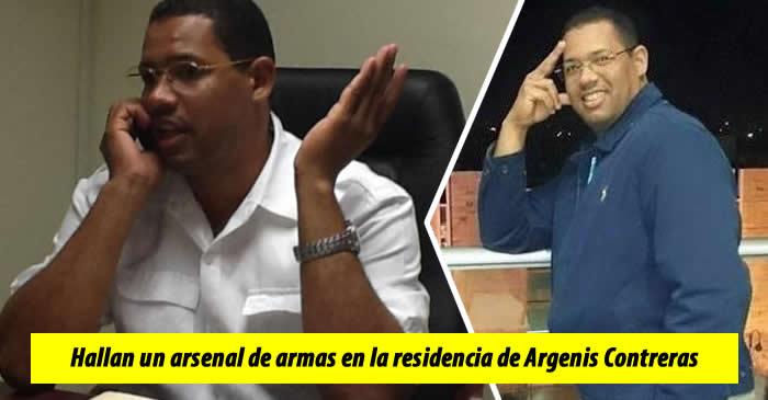 Hallan un arsenal de armas en la residencia de Argenis Contreras