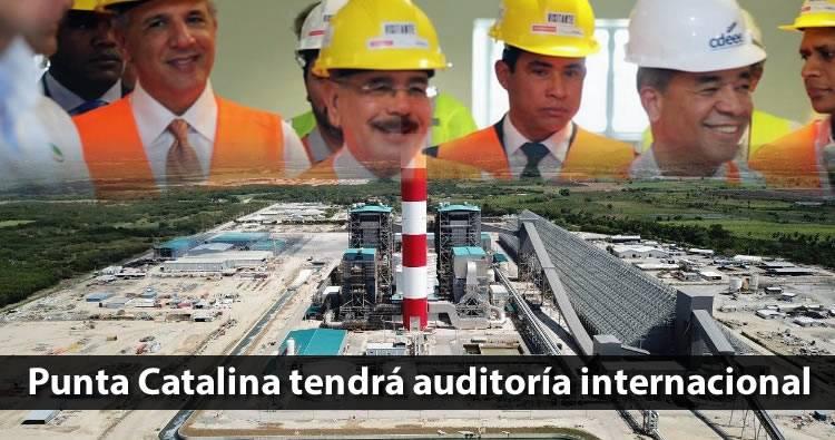 Anuncian licitación internacional para auditar Punta Catalina