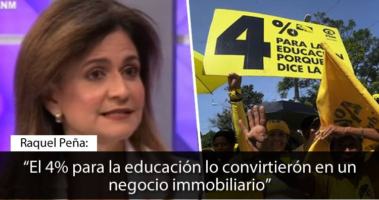 Raquel Peña: 'El 4% para la educación se convirtió en un negocio immobiliario'
