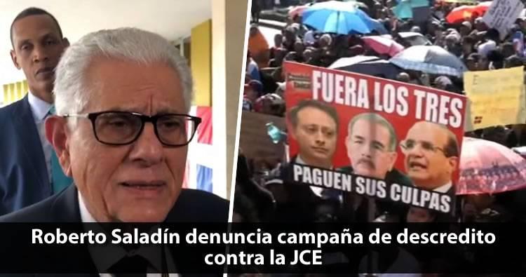 Video: Roberto Saladín acusa a medios de comunicación de hacer campaña de descrédito contra la JCE