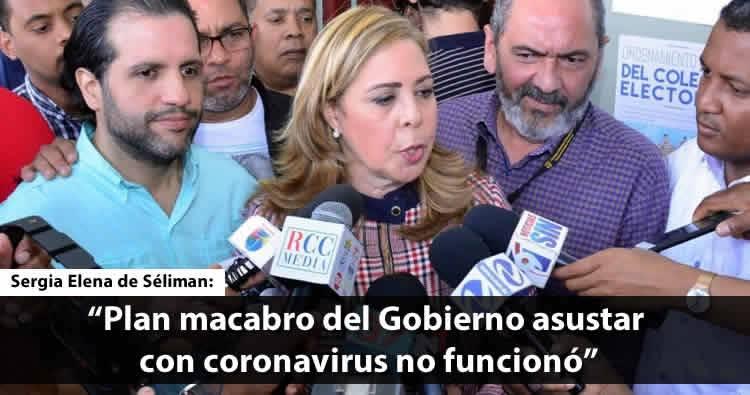 Sergia Elena: 'No funcionó «plan macabro» que tenía Gobierno para asustar población con el coronavirus'