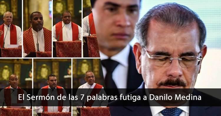 Video: Sermón de las 7 palabras critica fuertemente al gobierno de Danilo Medina