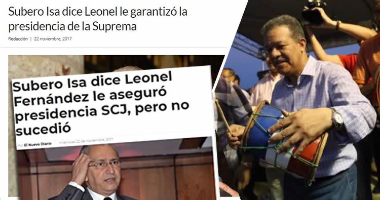 Subero Isa dice Leonel le garantizó la presidencia de la Suprema