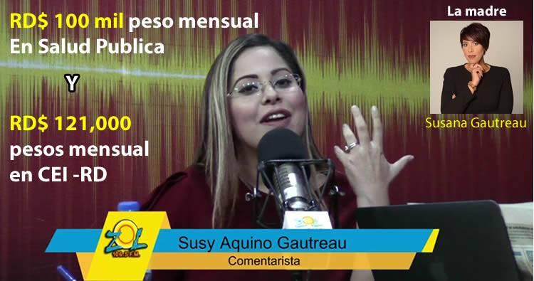 Hija de Susana Gautreau, cobra RD$ 221 mil pesos en el gobierno