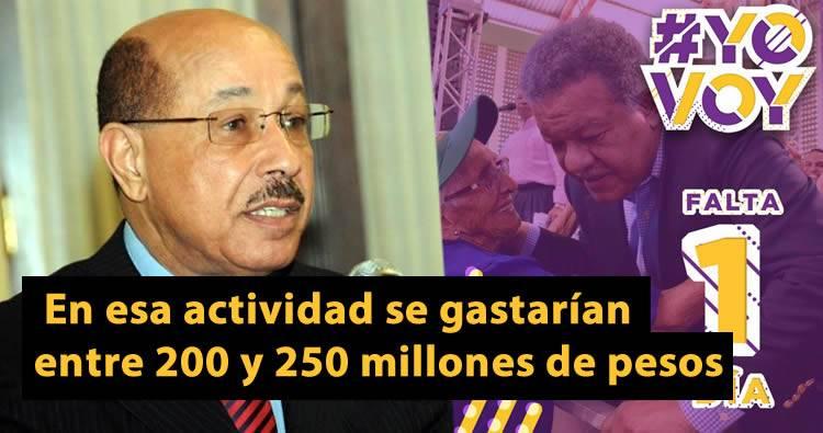 En actividad de Leonel Fernández se gastarían más de RD 200 millones según Temístocles Montás