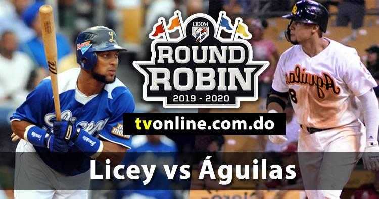 Tigres del Licey vs Águilas Cibaeñas en vivo   Round Robin 2019