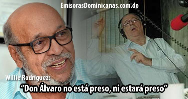 Audio: Willie Rodríguez aclara que Álvaro Arvelo no está preso, ni estará preso