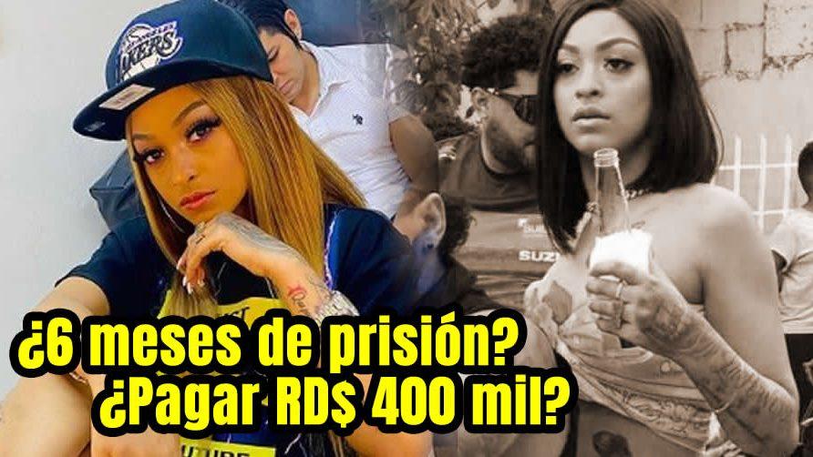La Perversa le pueden cantar prisión de hasta seis meses y multa de RD$ 400 mil