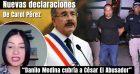 Video: Nuevas declaraciones de Carol Pérez sobre Danilo Medina y Cesar el Abusador